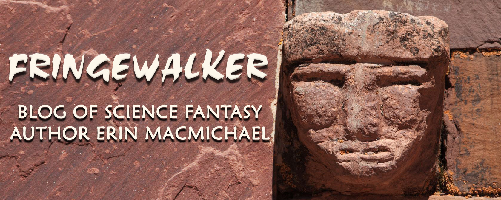 Fringewalker: Blog of Science Fantasy Author Erin MacMichael