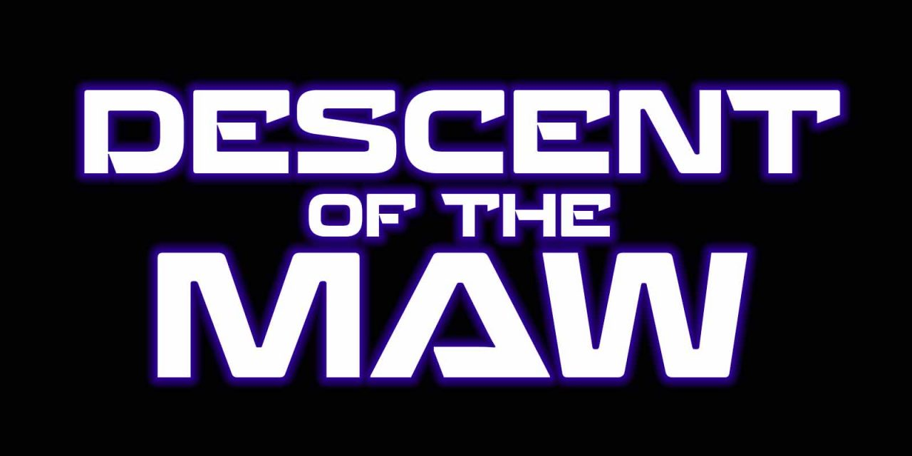 Descent of the Maw Title