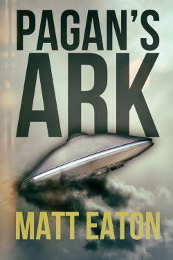 Pagans Ark - Matt Eaton